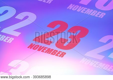 November 23rd. Day 23 Of Month, Red Date Written On A Calendar To Remind Important Event. Autumn Mon