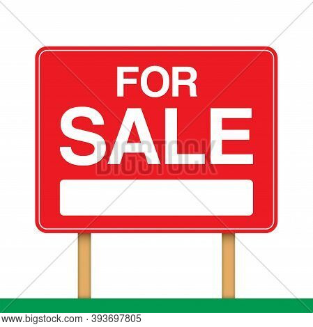 For Sale Banner, Standing On Wooden Poles. Ad Banner For House Or Property Sale. Realty Trade Red Ve