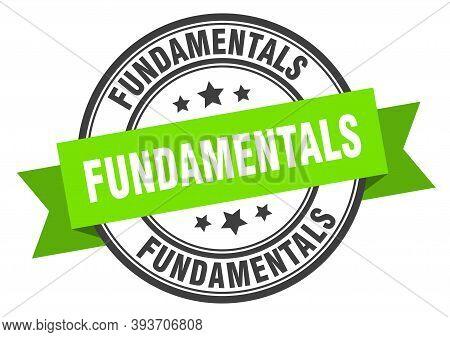 Fundamentals Label Sign. Round Stamp. Band. Ribbon