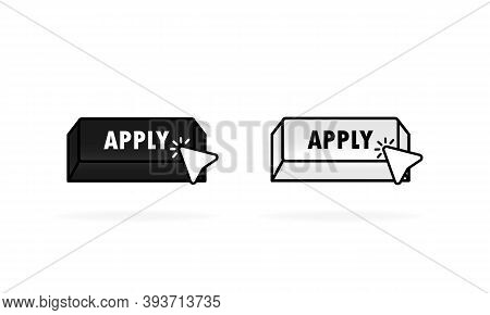 Apply Now Black And White Buttons In Flat Style With Cursor. Vector Apply Icon. Vector Illustration