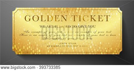 Golden Ticket. Gold Background For Reward Card Design Useful For Gift Coupon, Gift Certificate, Vouc