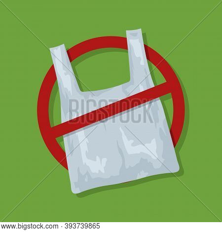 No Plastic Bags Sign Concept Illustration. Stop Pollution Eco Symbol Icon, Plastic Bag Ban Forbidden