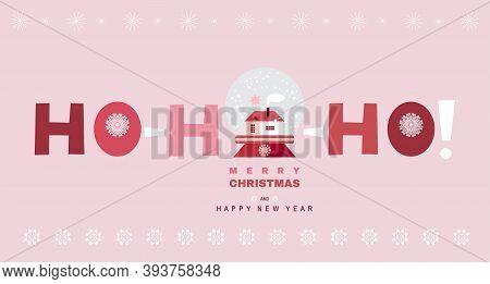 Ho-ho-ho !- Text. Holiday Funny  Background, Laughter Of Santa Claus.  Christmas Holiday Decoration.