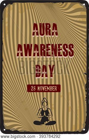 Old Vintage Sign To The Date - Aura Awareness Day. Vector Illustration For The Holiday And Event In