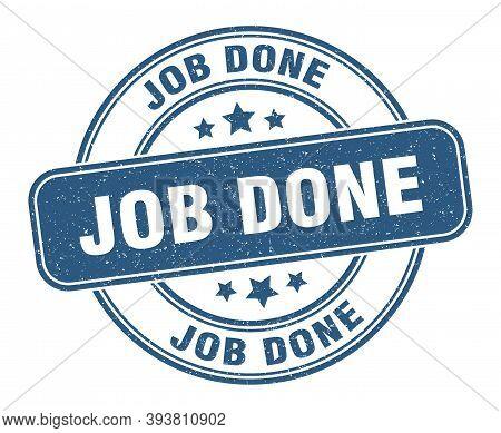 Job Done Stamp. Job Done Label. Round Grunge Sign
