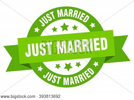 Just Married Ribbon. Just Married Round Green Sign. Just Married
