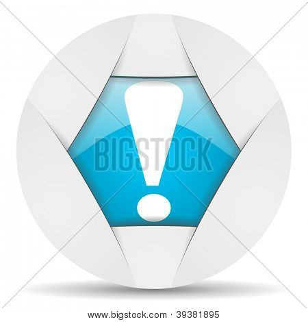 exclamation sign round blue web icon on white background