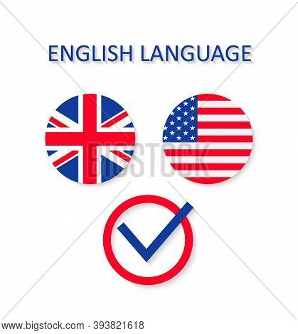 English And Us Language. Icon Of British And American Flags. Logo For Concept Of Study In School Of