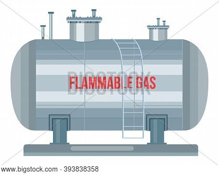 Gas Station With Ladder, Flammable Gas Text, Storage Tank For Saving Compressed Gas. Dangerous, Unde