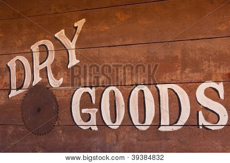 Old Dry Goods Store Sign