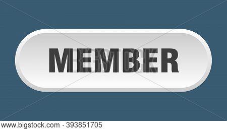 Member Button. Member Rounded White Sign. Member