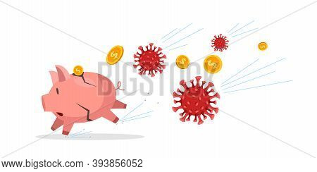 Financial Economy Coronavirus Crisis Vector Illustration With Cracked Running Piggy Bank, Flying Coi