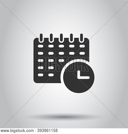 Calendar With Clock Icon In Flat Style. Agenda Vector Illustration On White Isolated Background. Sch