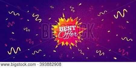 Best Offer Sticker. Festive Confetti Background With Offer Message. Discount Banner Shape. Sale Coup