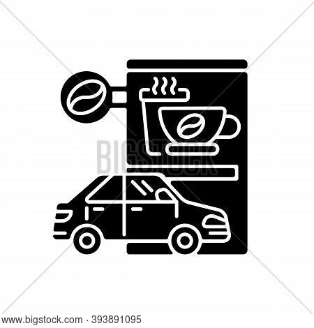 Drive Through Coffee Shop Black Glyph Icon. Transport Lane For Store Customer. Coffeeshop Order From