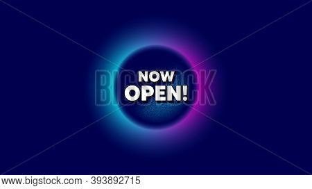 Now Open. Abstract Neon Background With Dotwork Shape. Promotion New Business Sign. Welcome Advertis