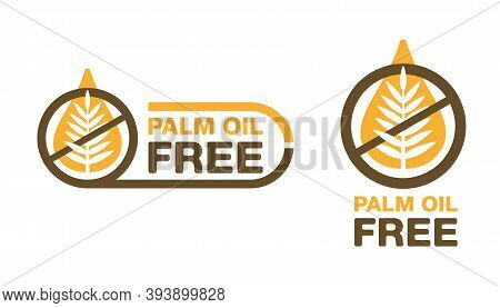 Palm Oil Free Sign - Crossed Out Palm Branch Insida Oil Drop - Marking For Unavailability Of Harmful