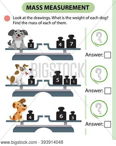 Math Game, Education Game For Children. Mass Measurement. Scales. What Is The Weight Of Each Dog? So