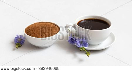 Chicory Beverage And Powder In A Bowl On A White Background. Blue Chicory Flowers. Coffee Substitute