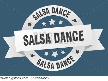 Salsa Dance Ribbon. Salsa Dance Round White Sign. Salsa Dance