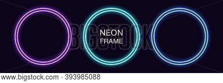 Neon Circle Frame. Set Of Round Neon Border With Double Outline. Geometric Shape With Copy Space, Fu