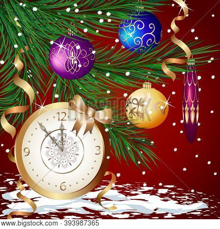 New Year's Illustration With A Clock.clock And Christmas Tree Branches With Toys In A Colored New Ye