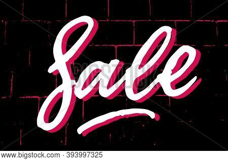 Sale Brush Textured Hand Written Lettering Sign. White Shadowed Letters On Black And Neon Pink Brick