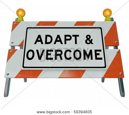 Adapt and Overcome Road Construction Sign Challenge Problem