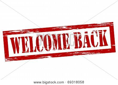 Stamp with text welcome back inside vector illustration poster