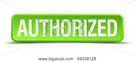 authorized green 3d realistic square isolated button poster