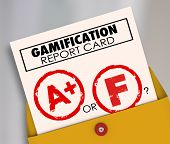 Gamification Report Card with A+ or Plus vs F to ask if results of gamifying your marketing or educational efforts are a success or failure poster