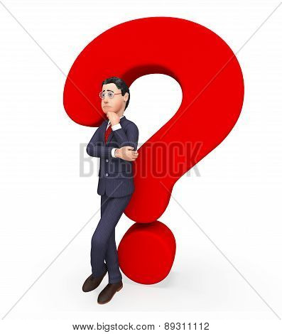 Businessman With Question Shows Frequently Asked Questions And Answer