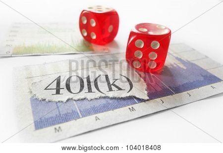 401K newspaper headline with red dice and stock market charts poster