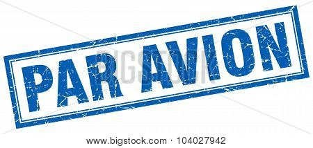 Par Avion Blue Square Grunge Stamp On White