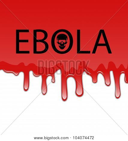 Bloody background with Ebola virus