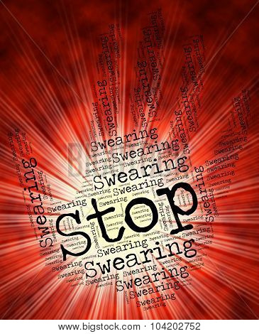 Stop Swearing Means Bad Words And Impolite