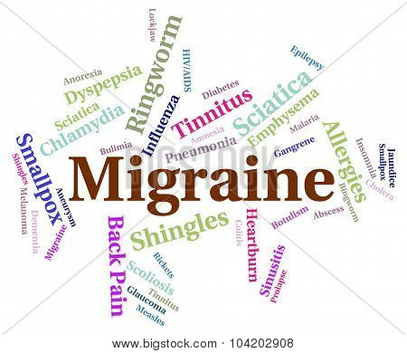 Migraine Headache Indicates Ill Health And Affliction