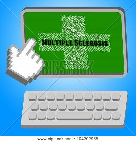 Multiple Sclerosis Means Encephalomyelitis Disseminata And Affliction