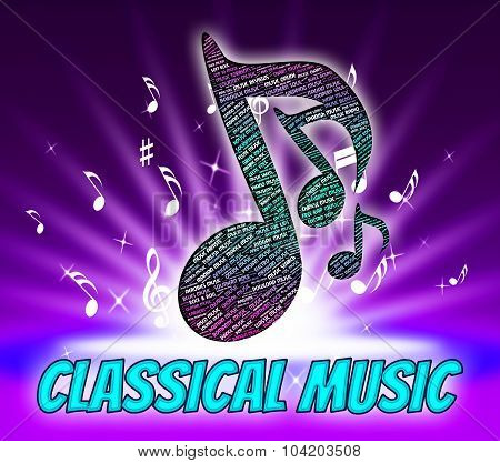 Classical Music Means Sound Tracks And Audio