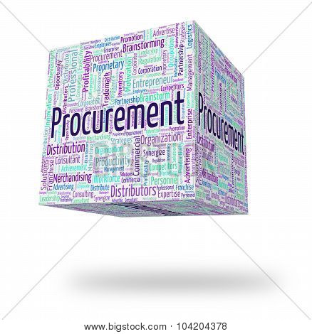 Procurement Word Represents Wordcloud Acquisition And Text