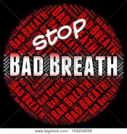 Stop Bad Breath Showing Fetid Smelly And Unpleasant poster