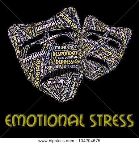 Emotional Stress Represents Heart Breaking And Emotions