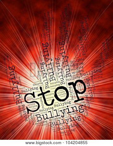 Stop Bullying Represents Warning Sign And Control