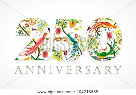 250 years old luxurious celebrating folk logo. Template colored 250 th happy anniversary greetings, ethnics pattern flowers, plants, paradise birds. Traditional decorative two hundred and fifty numbers.