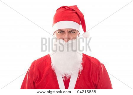 Grumpy Santa Claus Looking To The Beholder, Isolated On White, Concept Christmas