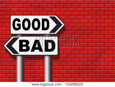 good bad a moral dilemma about values and principles right or wrong evil or honest ethics legal or illegal road sign arrow