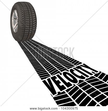 Velocity word in wheel or tire tracks to illustrate fast, quick, or speedy movement, travel or tansportation