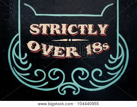 Strickly Over 18S Sign