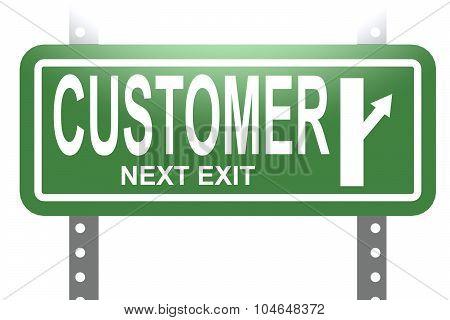 Customer Green Sign Board Isolated