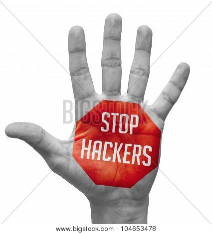 Stop Hackers Sign Painted - Open Hand Raised, Isolated on White Background poster